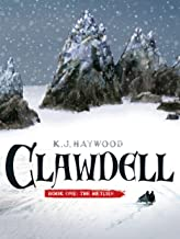 Clawdell: Book One: The Return (The Clawdell Chronicles 1)