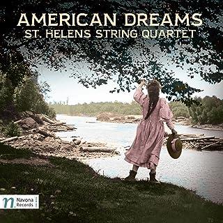 American Dreams - St. Helens String Quartet