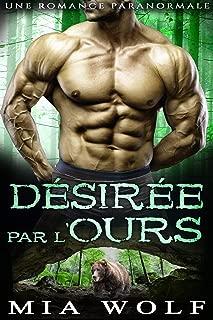 Désirée par l'Ours: Une Romance paranormale (Les Ours de Bear Caves t. 2) (French Edition)