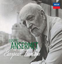 Ernest Ansermet: The Great European Tradition