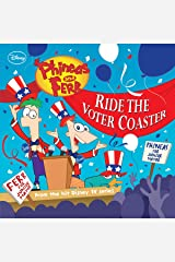 Phineas and Ferb: Ride the Voter Coaster! (Disney Storybook (eBook)) Kindle Edition