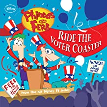 Phineas and Ferb: Ride the Voter Coaster! (Disney Storybook (eBook))