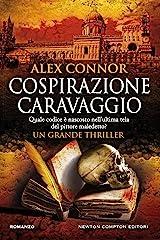 Cospirazione Caravaggio (Caravaggio Series Vol. 1) Formato Kindle