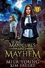 Manicures and Mayhem: Supernatural Academy Reverse Harem (Beautiful Beasts Academy Book 1)