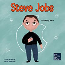 Steve Jobs: A Kid's Book About Changing the World (Mini Movers and Shakers 2)