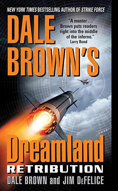 Dale Brown's Dreamland: Retribution (Dreamland Thrillers Book 9) (English Edition)