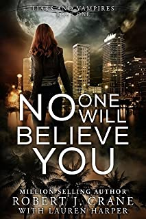 No One Will Believe You (Liars and Vampires Book 1)