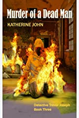 MURDER OF A DEAD MAN (A TREVOR JOSEPH CRIME BOOK Book 3) Kindle Edition