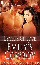 Emily's Cowboy (League of Love Book 5)