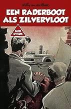 Een raderboot als zilvervloot (Bob Evers Book 16)