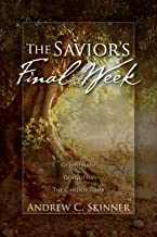 The Savior's Final Week: A 3-in-1 Paperback Omnibus