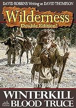Wilderness: Winterkill/Blood Truce (A Wilderness Western Book 8)