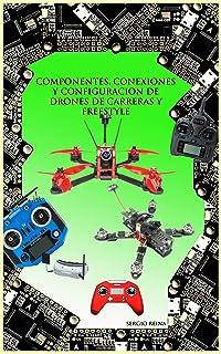Componentes, conexiones y configuración de drones de carrer