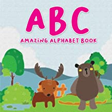 ABC Amazing Alphabet Book: Preschool Animals ABC Book For Kids To Learn The English From A-Z