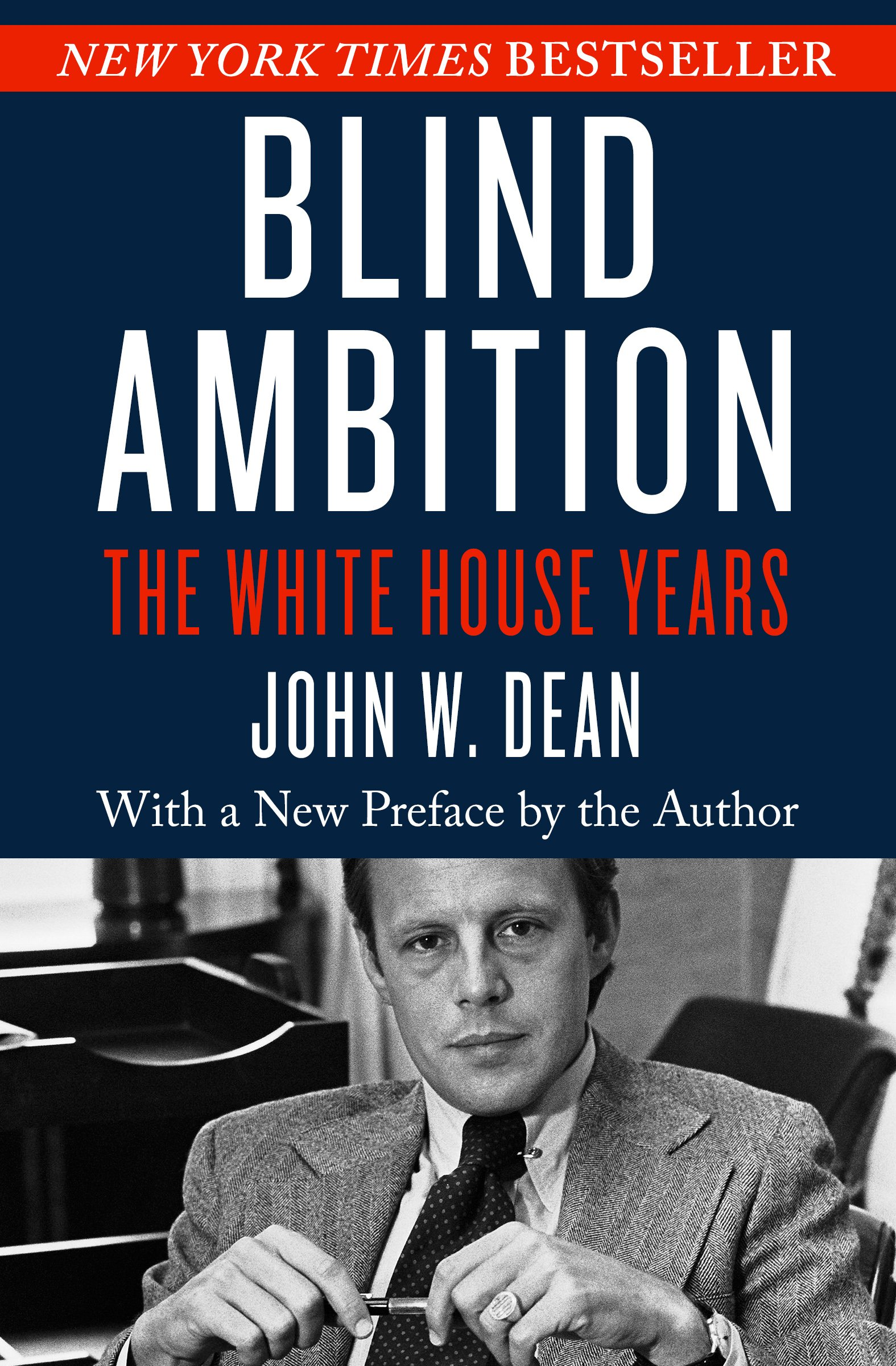 Image OfBlind Ambition: The White House Years
