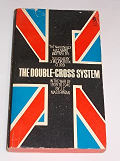 The Double-Cross System: in the War of 1939 to 1945