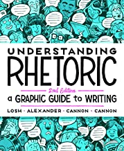 Understanding Rhetoric: A Graphic Guide to Writing