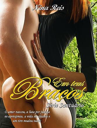 Em Teus Braços (Série Santuário Livro 3)