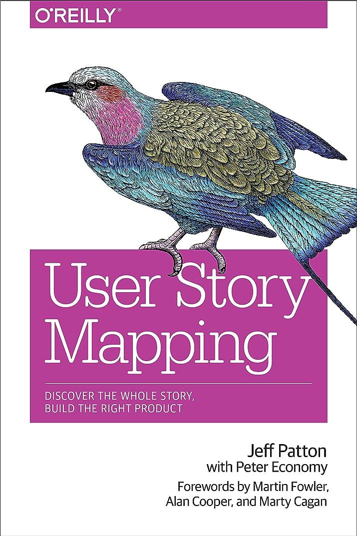 祭り追記パーツUser Story Mapping: Discover the Whole Story, Build the Right Product (English Edition)