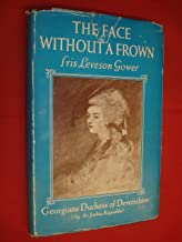 The face without a frown;: Georgiana, duchess of Devonshire,