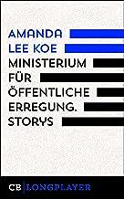 Ministerium für öffentliche Erregung (German Edition)