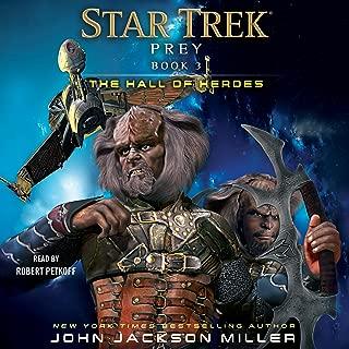 The Hall of Heroes: Star Trek: Prey, Book 3