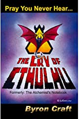 The Cry of Cthulhu: Formerly: The Alchemist's Notebook (The Mythos Project 1) Kindle Edition