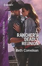 Rancher's Deadly Reunion (The McCall Adventure Ranch Book 1)
