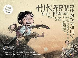 """Hikaru y el Dragón. Mamá y papá tienen un hijo trans: """"En todas las personas hay femenino y masculino"""". Un cuento sobre el..."""