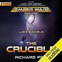 The Crucible: The Ember War, Book 8