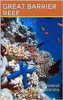 Great Barrier Reef: Queensland Australia (Photo book Book 5) (English Edition)