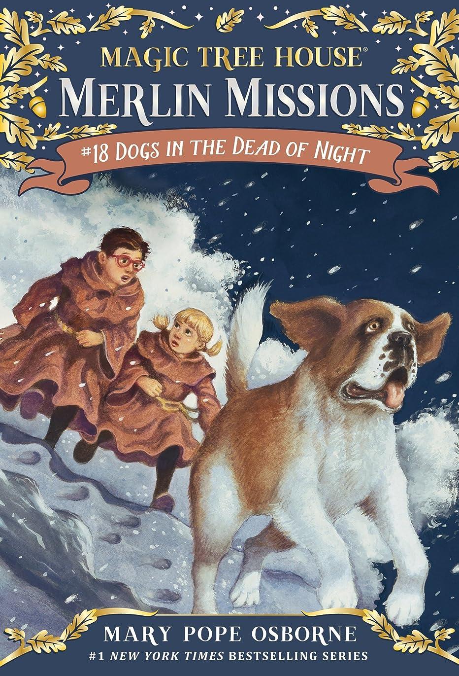 変わるベリー立法Dogs in the Dead of Night (Magic Tree House: Merlin Missions Book 18) (English Edition)