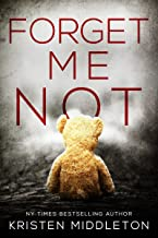 Forget Me Not (A Thrilling Suspense Novel) (Summit Lake Thriller Book 1)