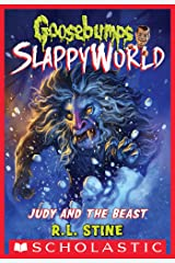Judy and the Beast (Goosebumps SlappyWorld #15) Kindle Edition