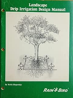 The Rain Bird landscape drip irrigation design manual