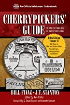 Cherrypickers' Guide to Rare Die Varieties of United States Coins (An Official Whitman Guidebook)