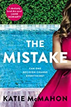 The Mistake: Perfect for fans of T.M. Logan and Liane Moriarty