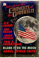 Tales from the Canyons of the Damned: No. 17 Kindle Edition