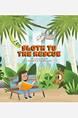 Sloth to the Rescue Kindle Edition