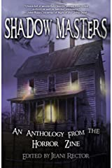 Shadow Masters (An Anthology from The Horror Zine Book 2) Kindle Edition