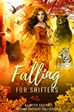 Falling for Shifters: A Limited Edition Autumn Shifters Collection (English Edition)