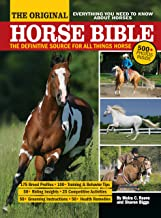 The Original Horse Bible: The Definitive Source for All Things Horse PDF