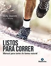 Listos para correr: Manual para correr de forma natural (Deportes) (Spanish Edition)