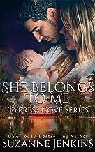 She Belongs to Me (Cypress Cove Book 8)