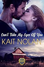 Can't Take My Eyes Off You: A Small Town Romantic Suspense (Wishing For A Hero Book 3)