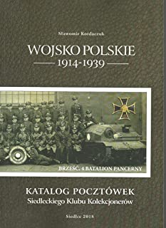 Wojsko Polskie 1914-1939: Katalog pocztówek Siedleckiego Klubu Kolekcjonerów (Polish Edition)