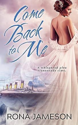 Come Back to Me (English Edition)