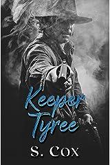 Keeper Tyree Kindle Edition