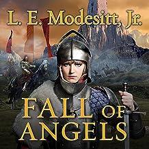 Fall of Angels: Saga of Recluce, Book 6