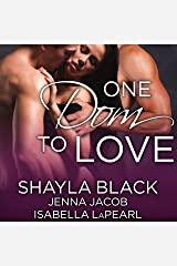 One Dom to Love: The Doms of Her Life, Book 1 Audible Audiobook